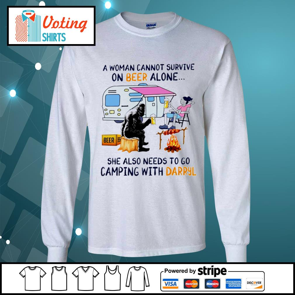 Bigfoot a woman cannot survive on beer alone she also needs to go camping with Darryl s longsleeve-tee