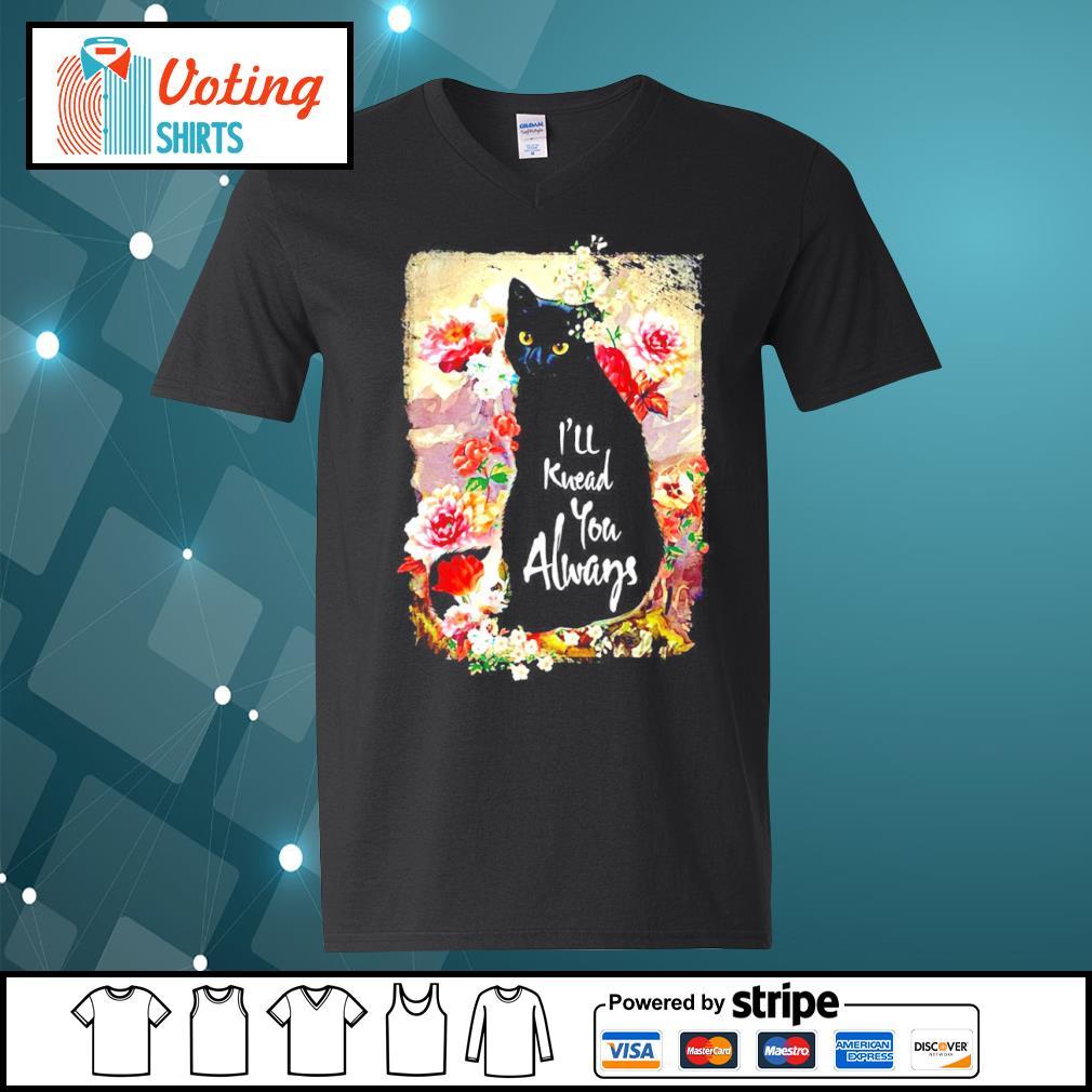 Black cat flowers I'll knead you always s v-neck-t-shirt