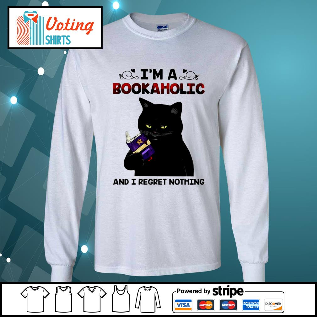 Black cat I'm a bookaholic and I regret nothing s longsleeve-tee