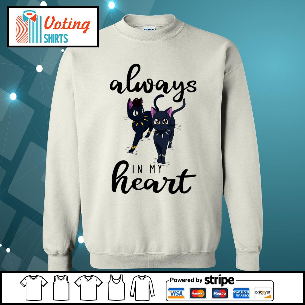 Black cats Black Panther always in my heart s sweater