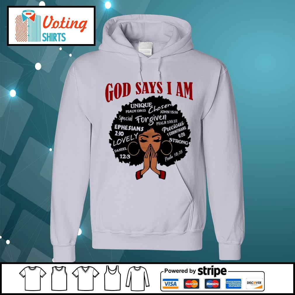 Black girl God says I am s hoodie