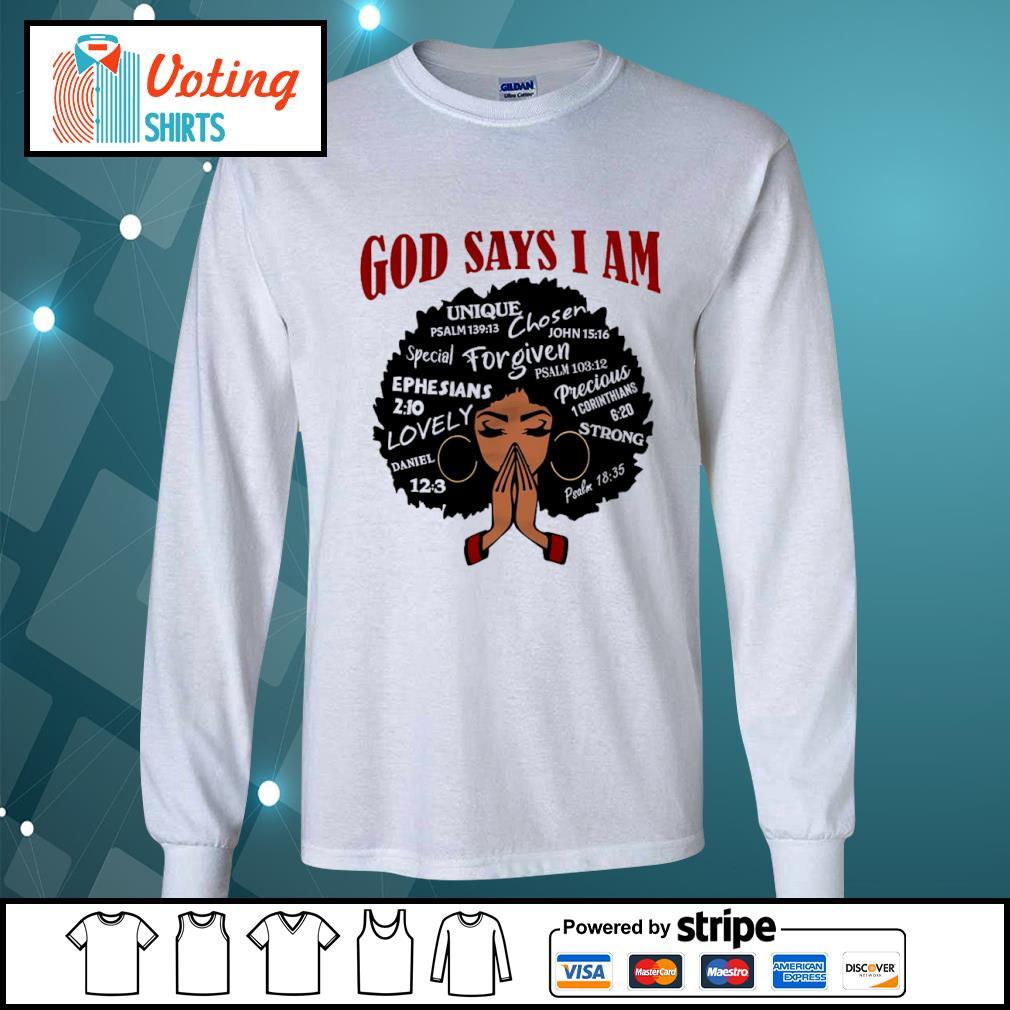 Black girl God says I am s longsleeve-tee