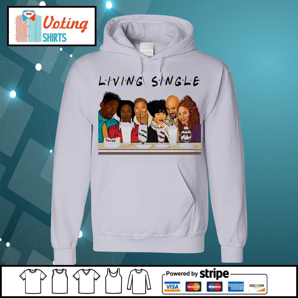 Black people living single s hoodie