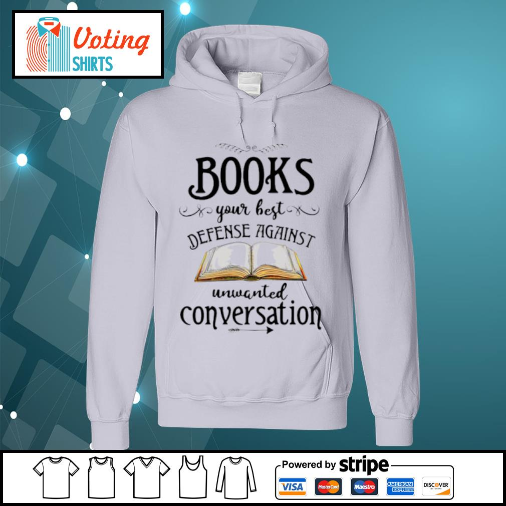 Books your best defense against unwanted conversation s hoodie