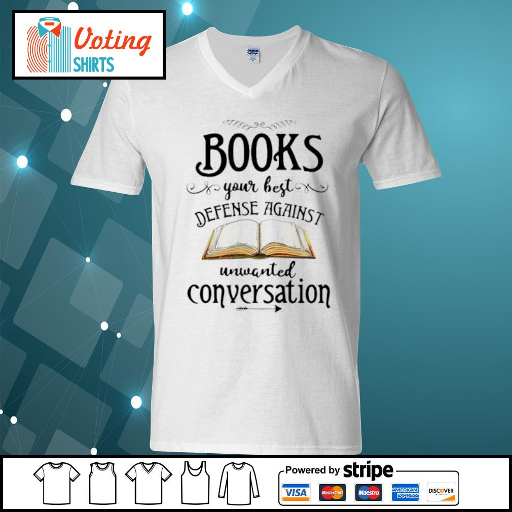 Books your best defense against unwanted conversation s v-neck-t-shirt