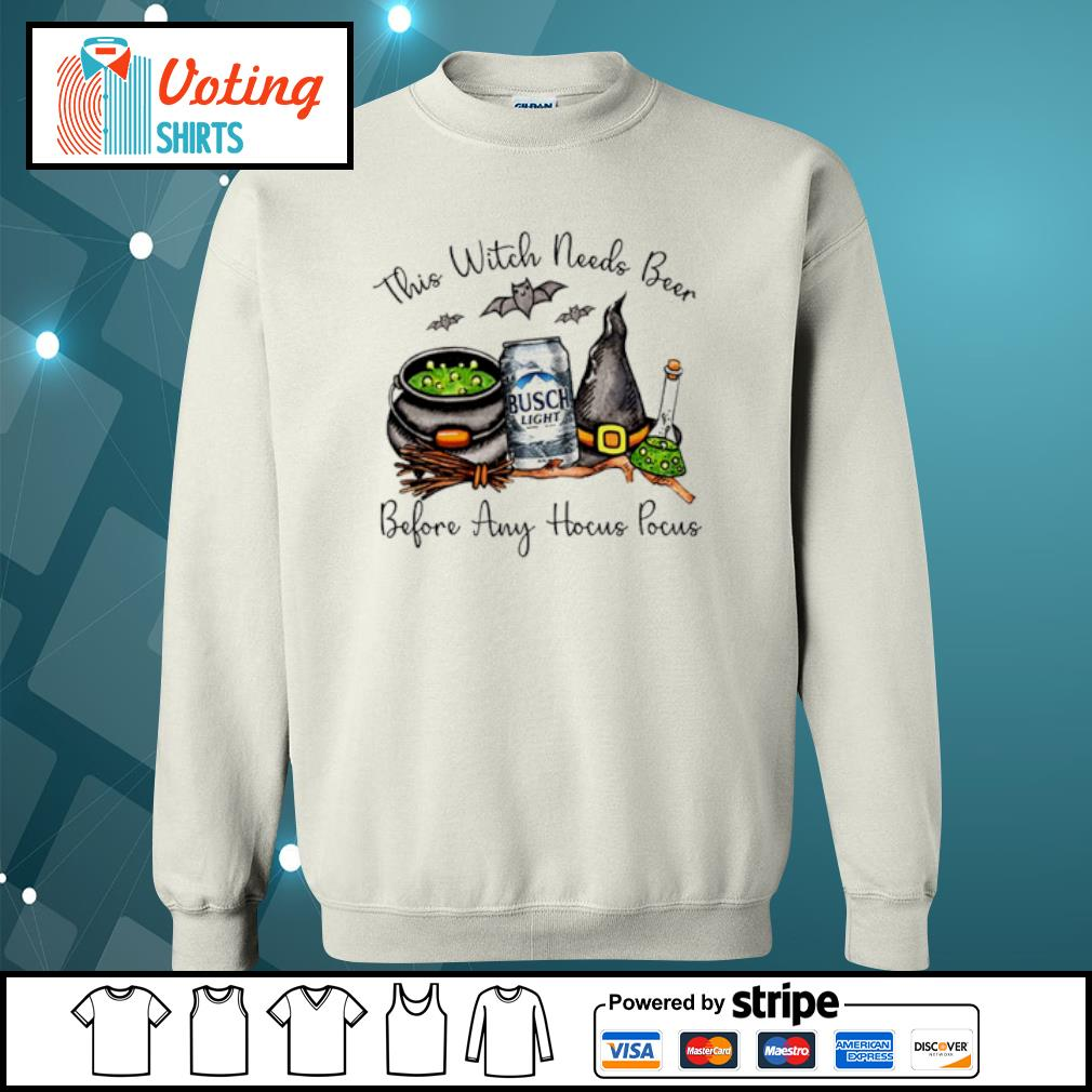 Busch light this witch needs beer before any Hocus Pocus halloween s sweater