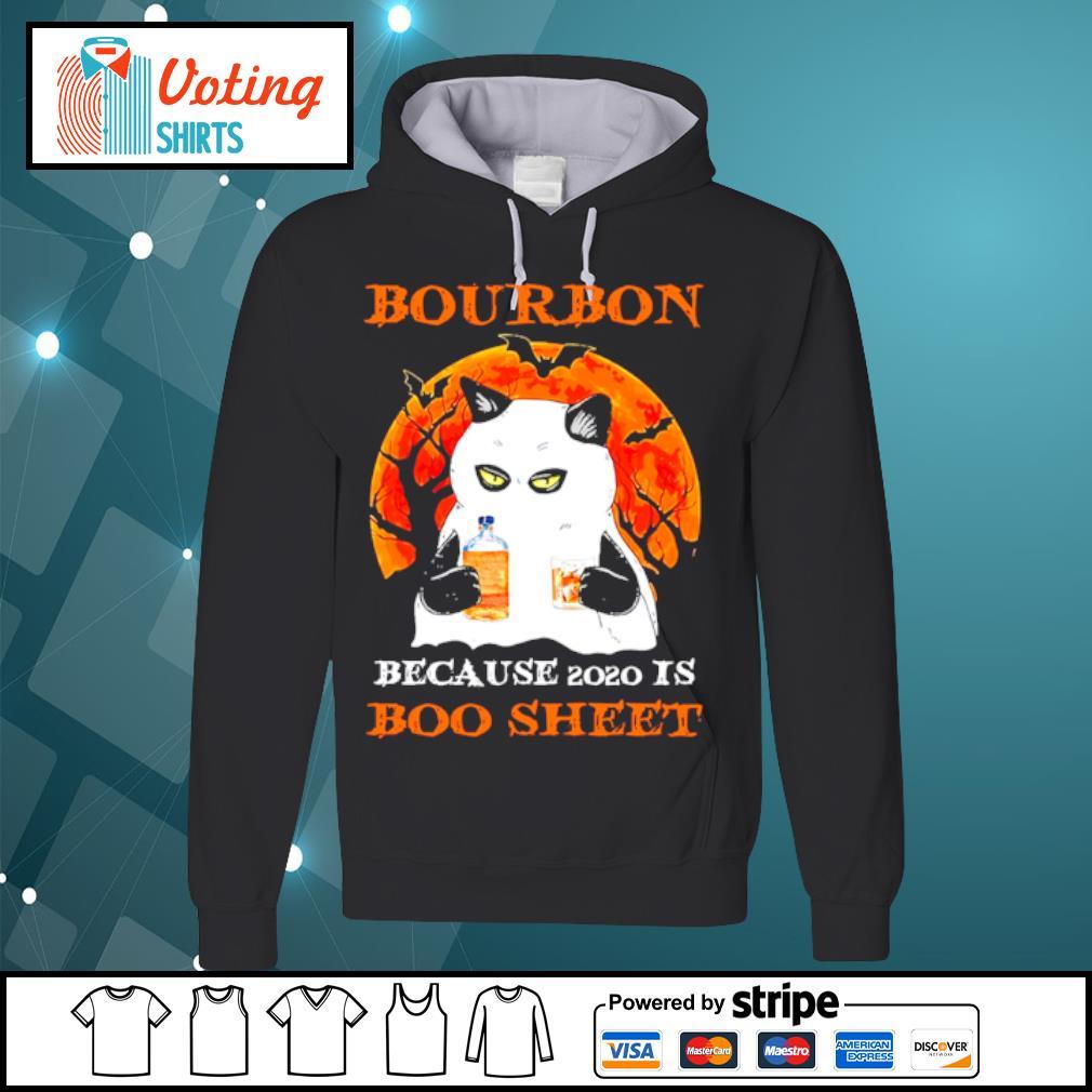 Cat bourbon because use 2020 is boo sheet halloween s hoodie