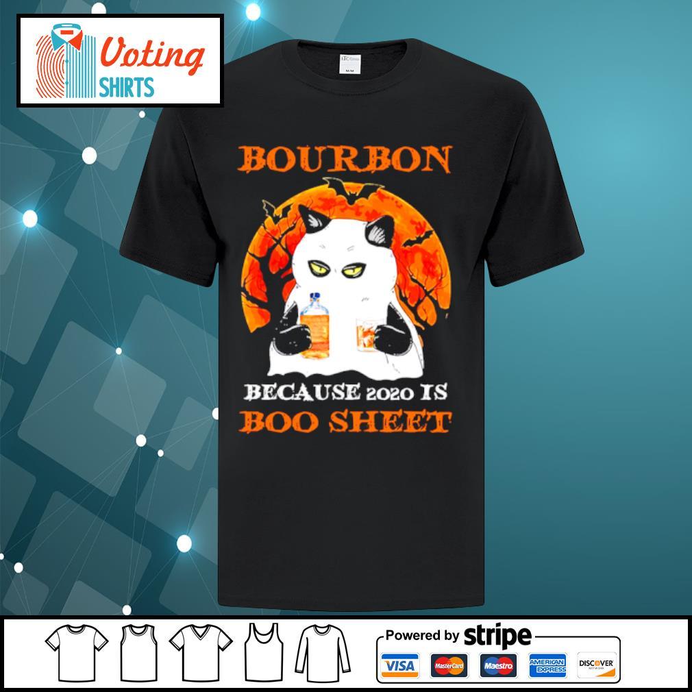 Cat bourbon because use 2020 is boo sheet halloween shirt