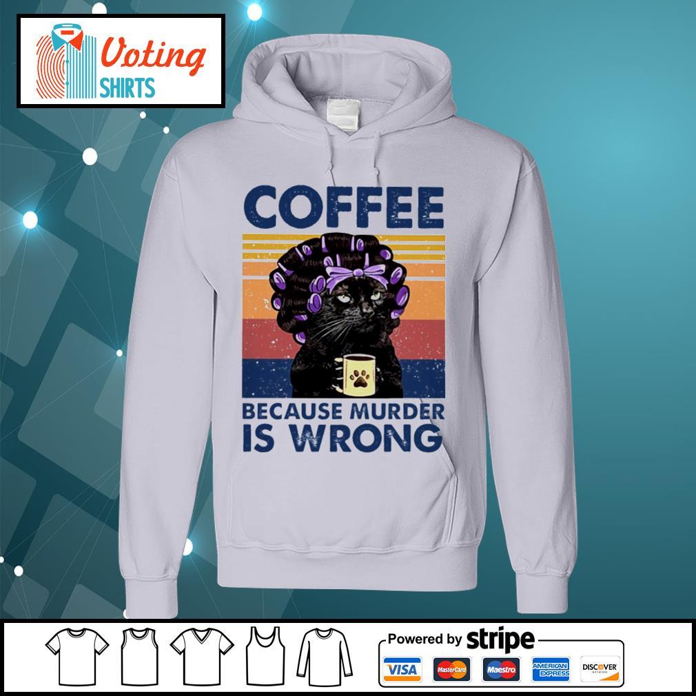 Cat grandma coffee because murder is wrong vintage s hoodie