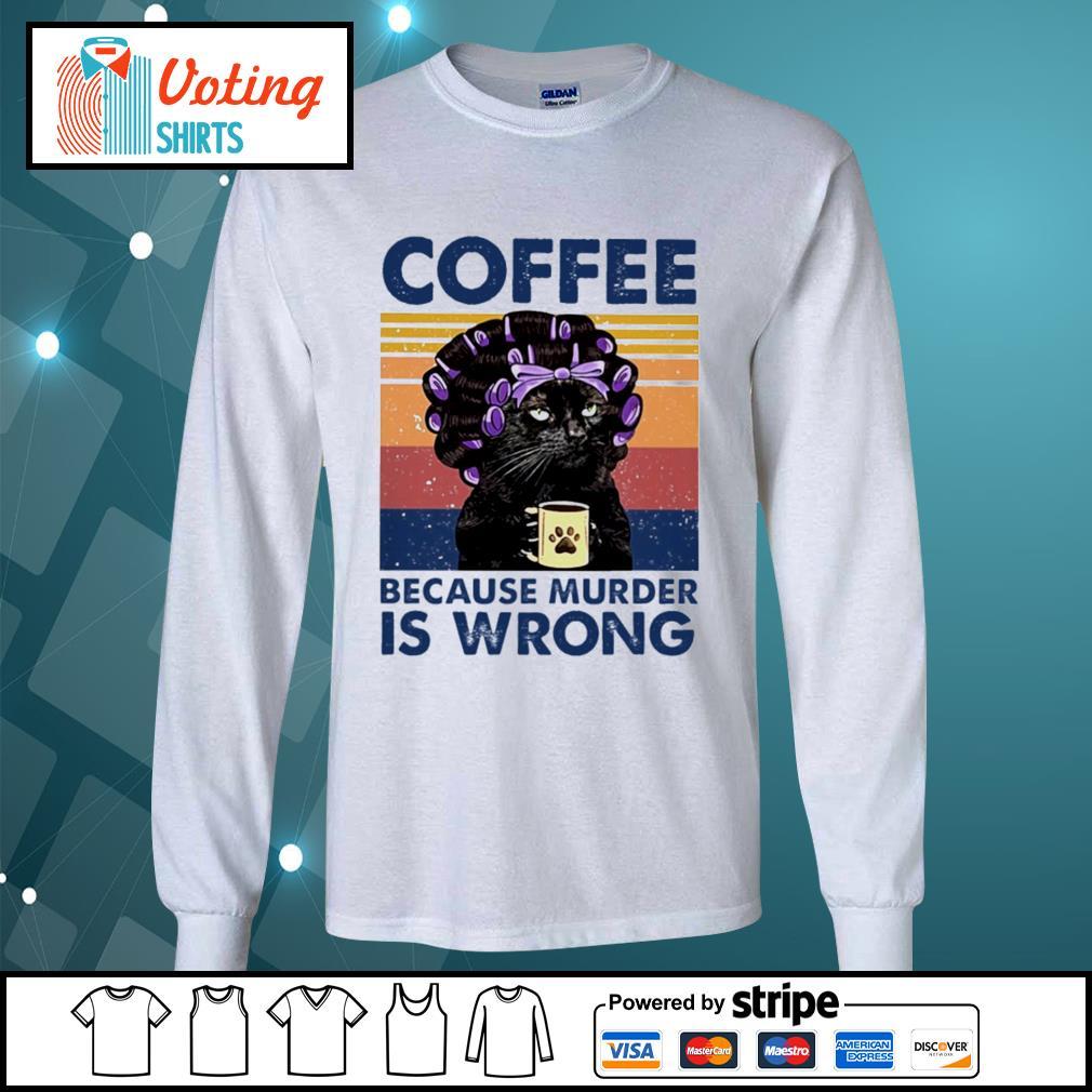 Cat grandma coffee because murder is wrong vintage s longsleeve-tee