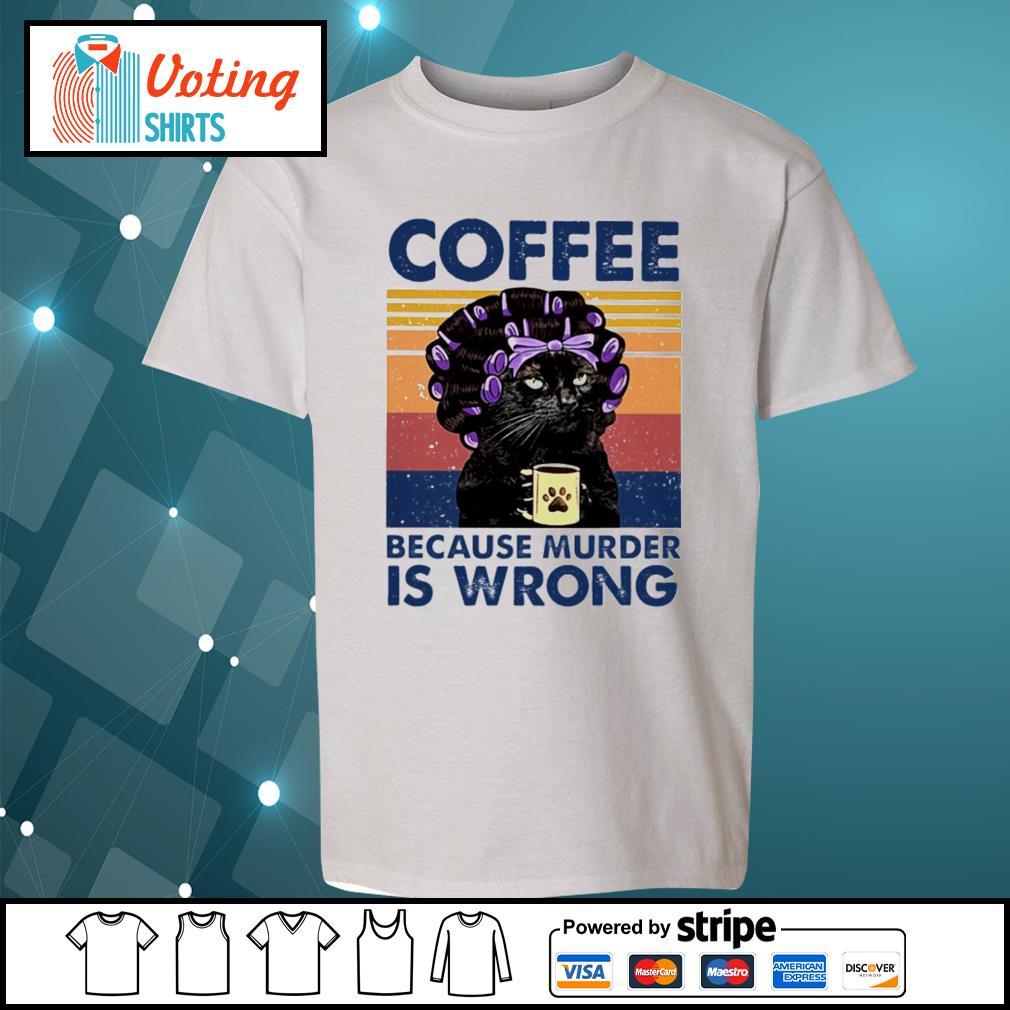 Cat grandma coffee because murder is wrong vintage s youth-tee