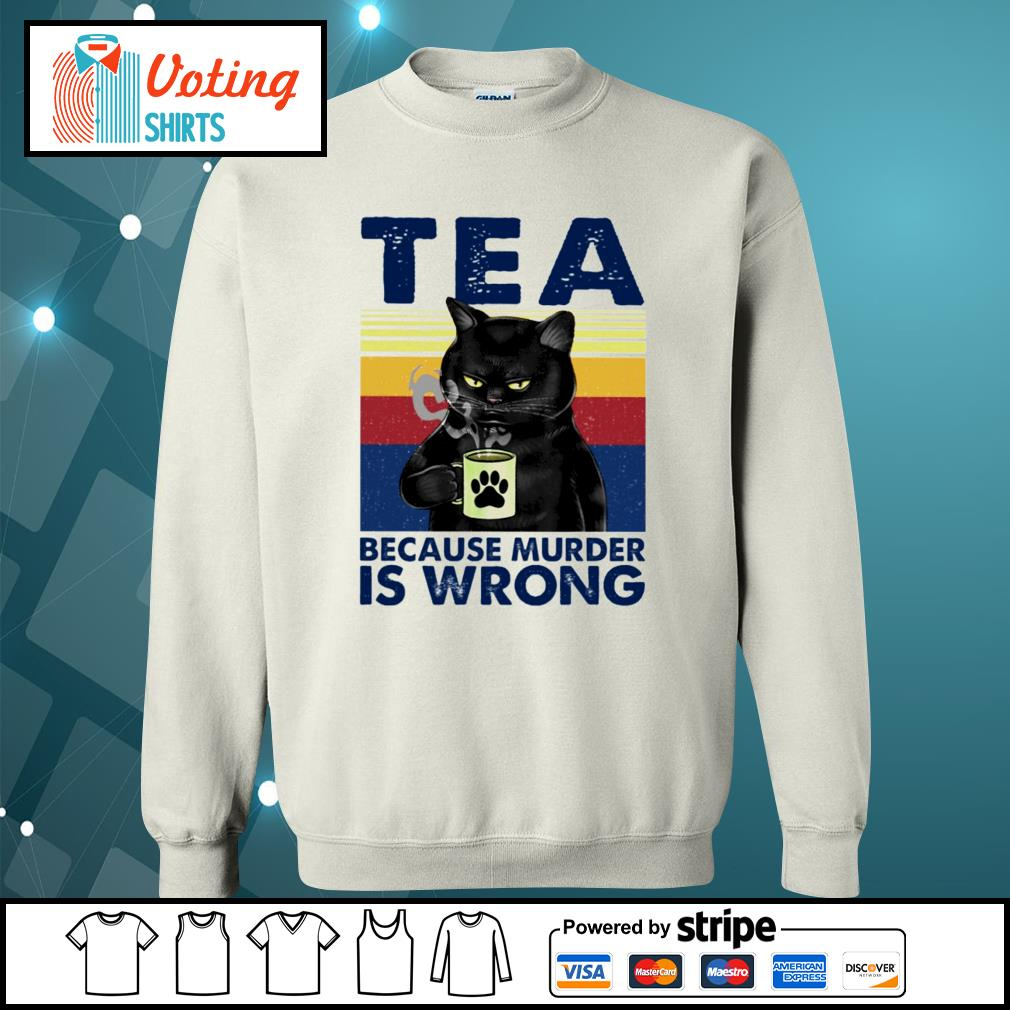 Cat tea because murder is wrong vintage s sweater