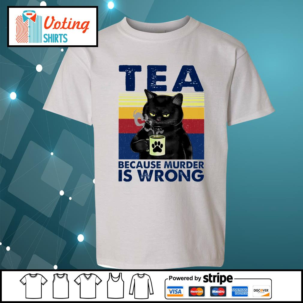 Cat tea because murder is wrong vintage s youth-tee