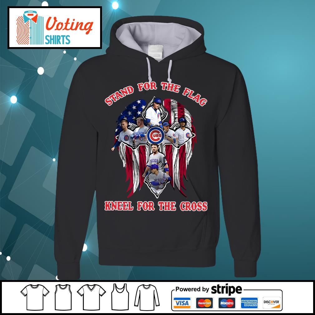 Chicago Cubs stand for the flag kneel for the cross s hoodie
