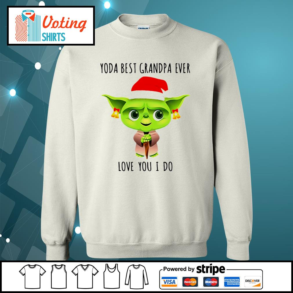 Christmas Santa Baby Yoda best Grandpa ever love you I do s sweater