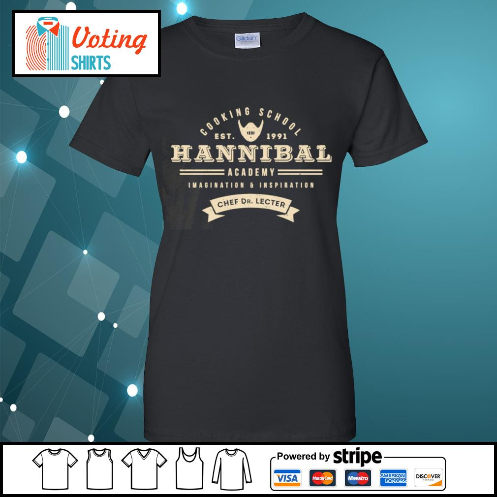 Cooking school est 1991 Hannibal academy imagination and inspiration chef Dr. Lecter s ladies-tee