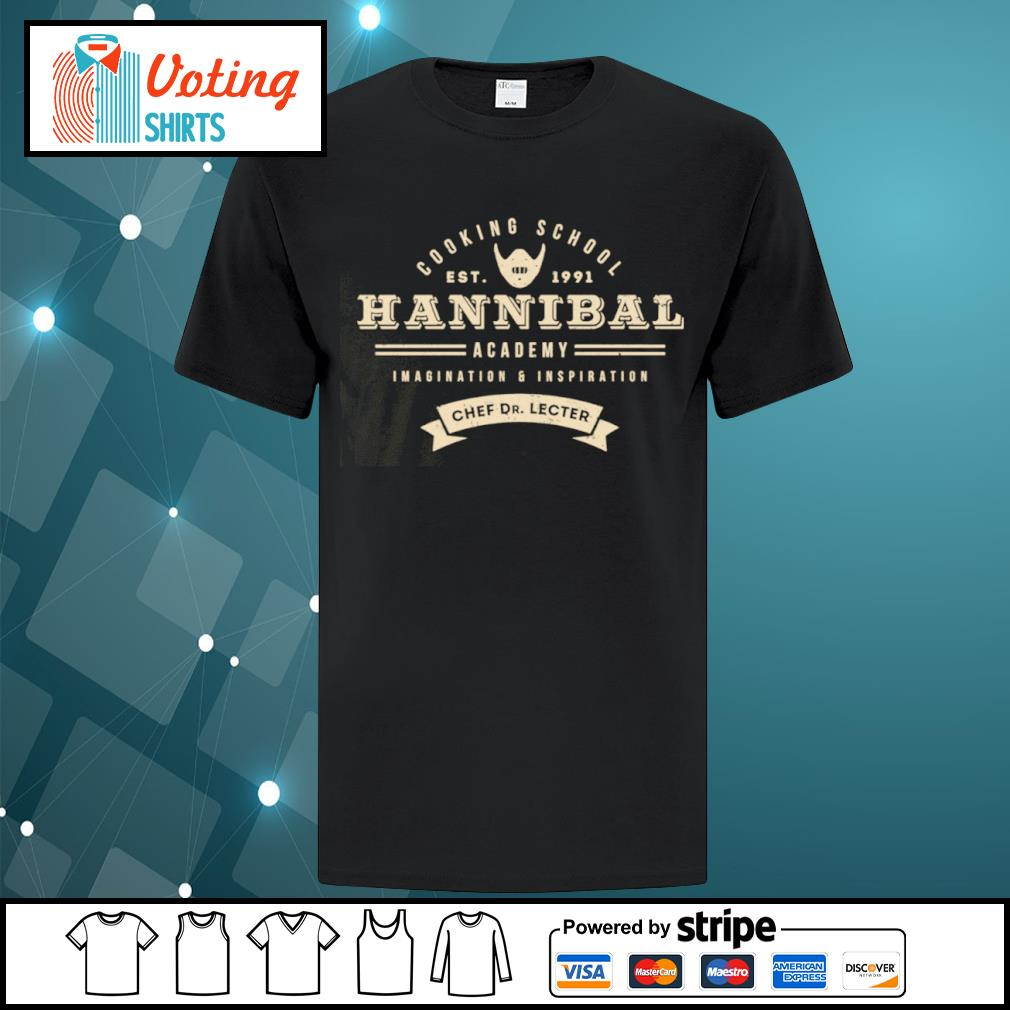 Cooking school est 1991 Hannibal academy imagination and inspiration chef Dr. Lecter shirt
