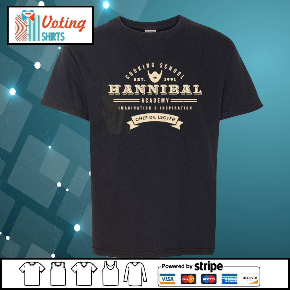 Cooking school est 1991 Hannibal academy imagination and inspiration chef Dr. Lecter s youth-tee