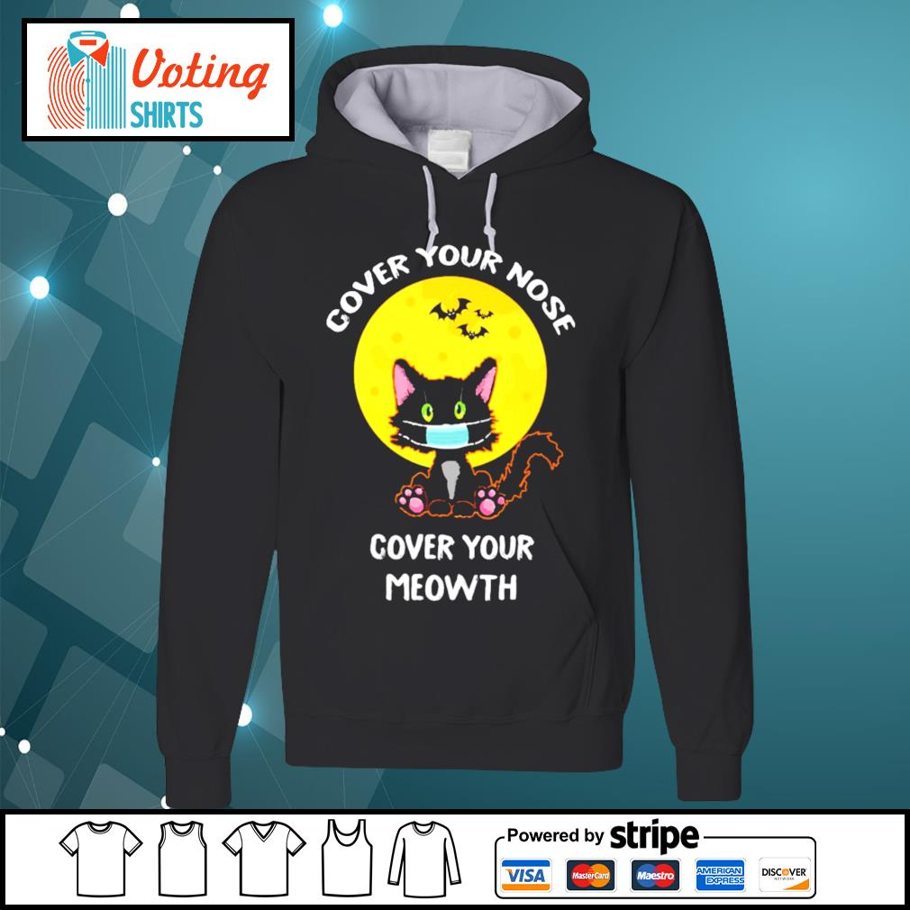 Cover your nose cover your meowth halloween s hoodie