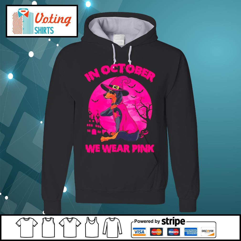 Dachshund In October we wear pink halloween s hoodie