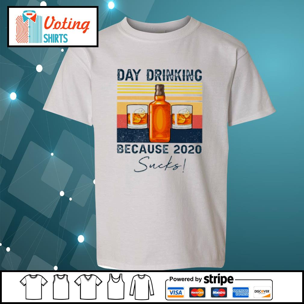 Day drinking because 2020 sucks vintage s youth-tee