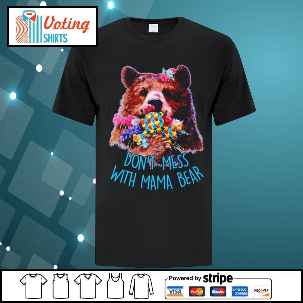 Don't mess with mama bear shirt