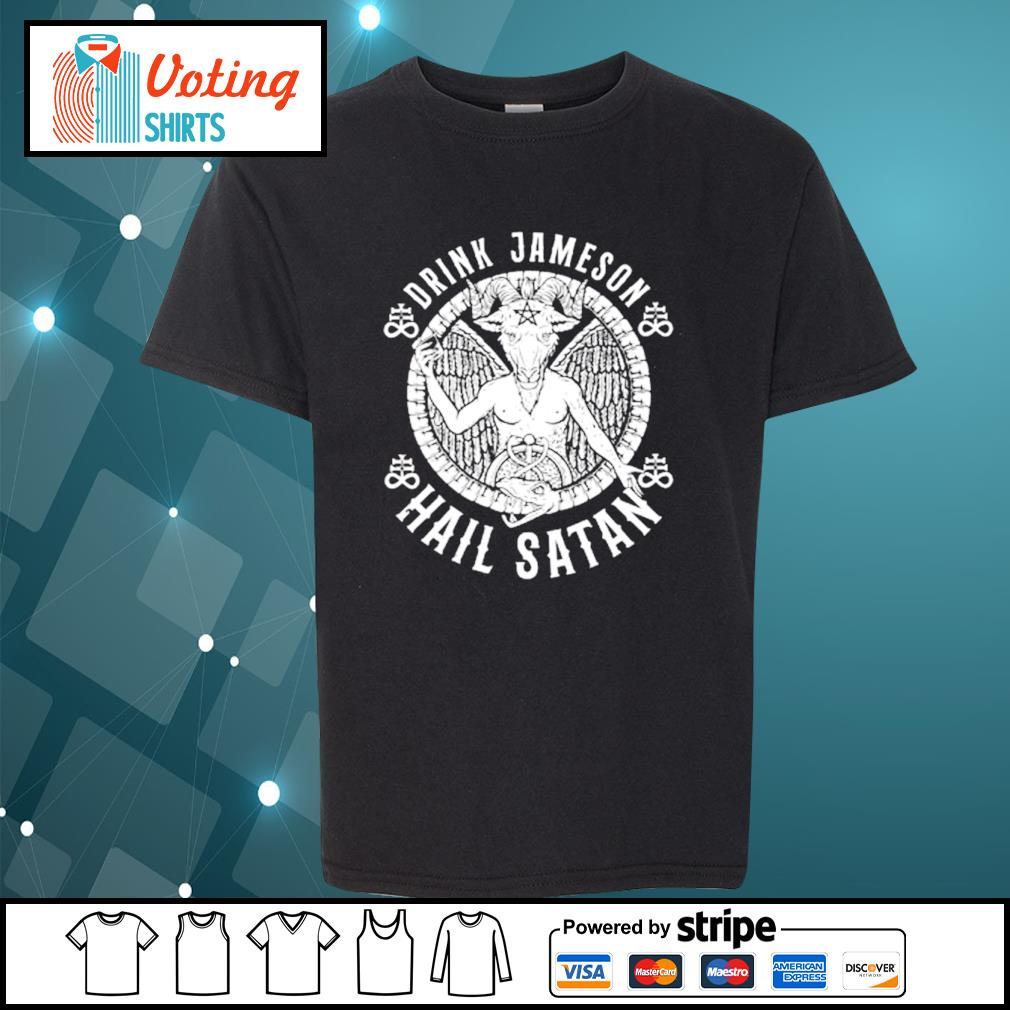 Drink Jameson Hail Satan s youth-tee