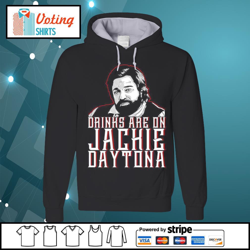 Drinks are on Jackie Daytona s hoodie