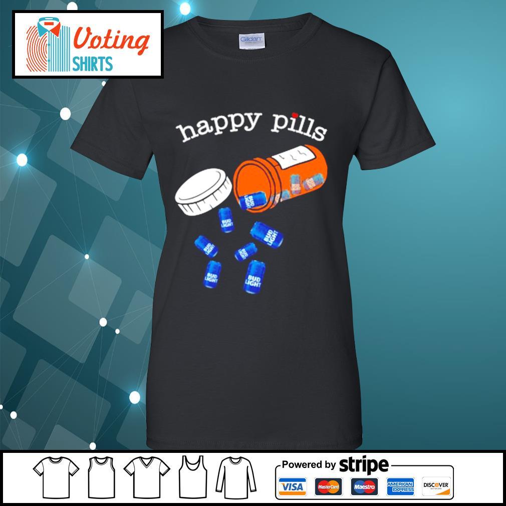 Drug Bud Light happy pills s ladies-tee