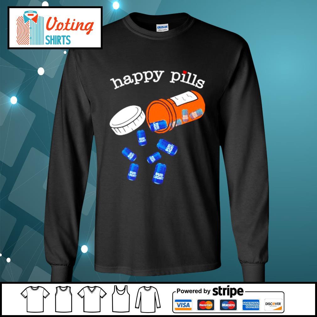 Drug Bud Light happy pills s longsleeve-tee