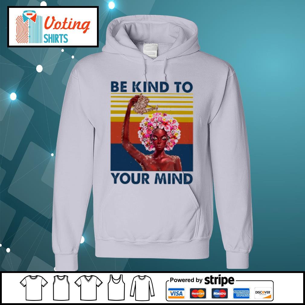 Flower girl be kind to your mind vintage s hoodie