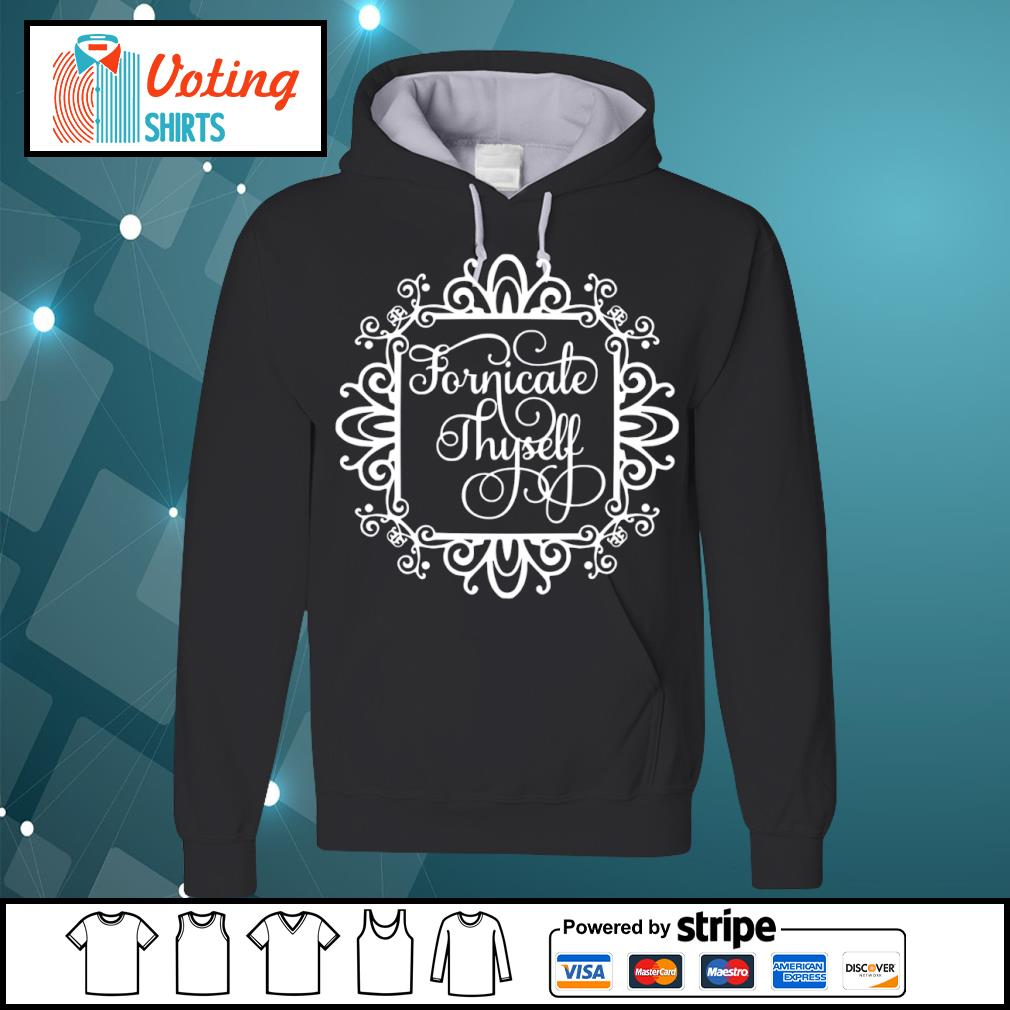 Fornicale Thyself s hoodie