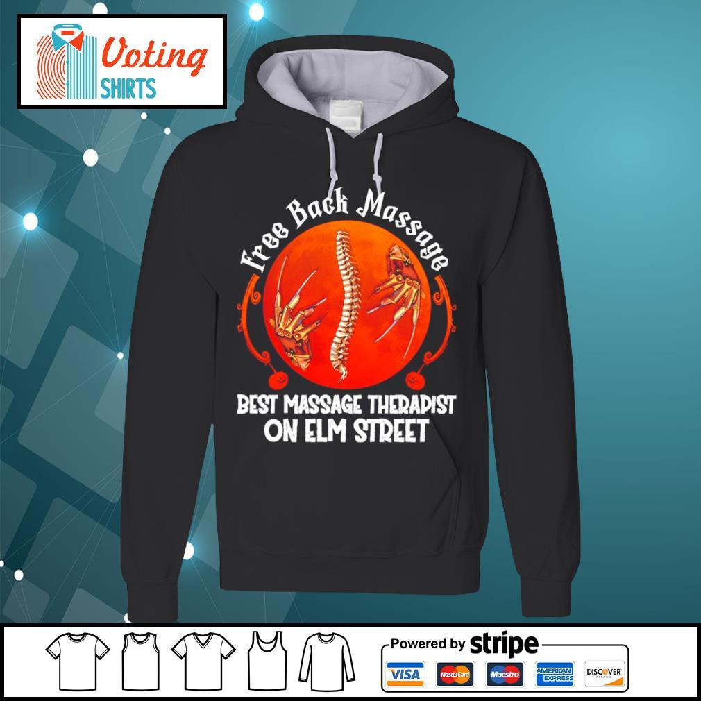 Free back massage best massage therapist on elm street s hoodie