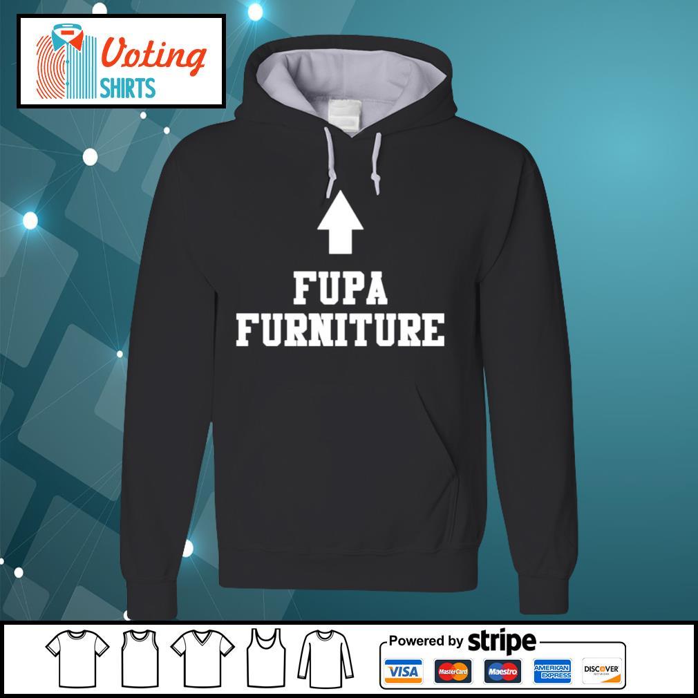 Fupa furniture s hoodie