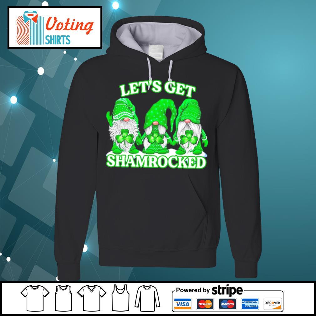 Gnomes let_s get shamrocked s hoodie