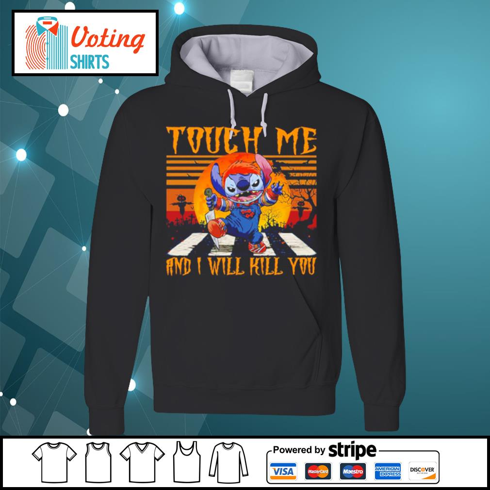 Halloween Chucky Stitch touch me anh I will kill you vintage s hoodie