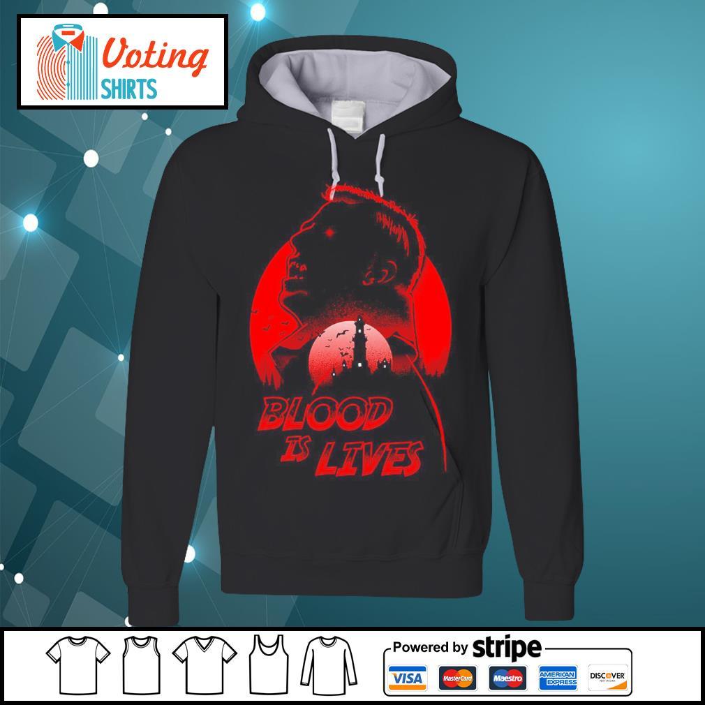 Halloween Dracula blood is lives s hoodie