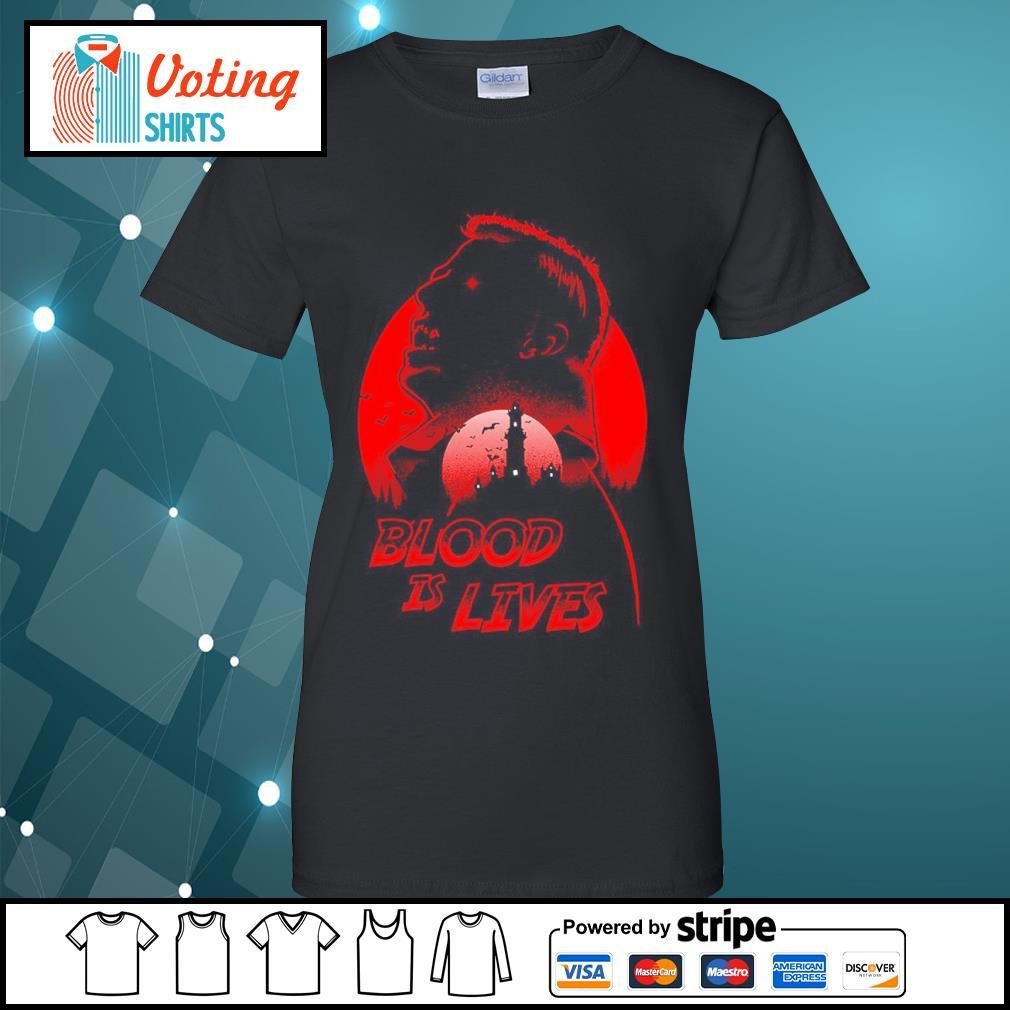 Halloween Dracula blood is lives s ladies-tee