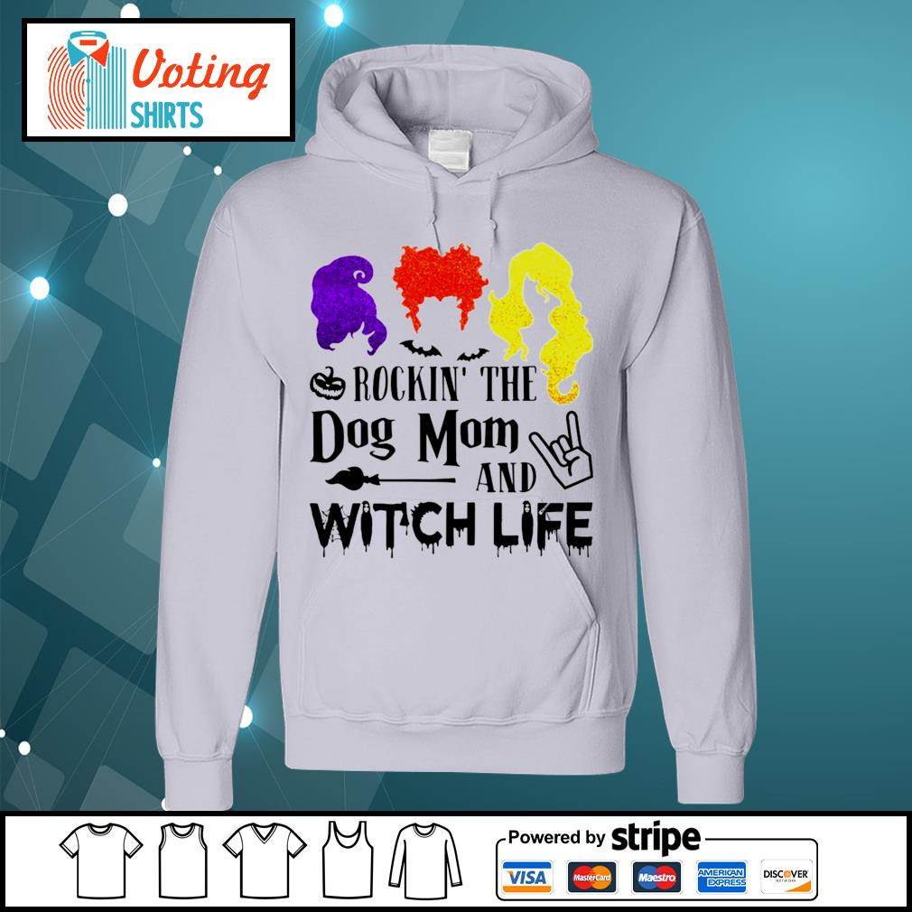 Halloween Hocus Pocus rockin_ the dog mom and witch life s hoodie