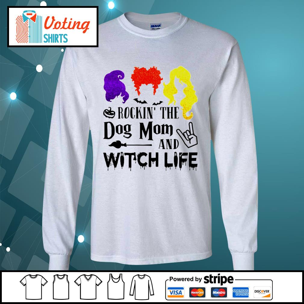 Halloween Hocus Pocus rockin_ the dog mom and witch life s longsleeve-tee