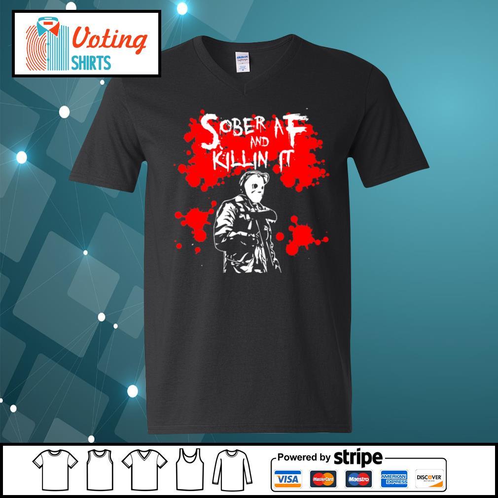 Halloween Jason Voorhees Sober AF and killin it s v-neck-t-shirt