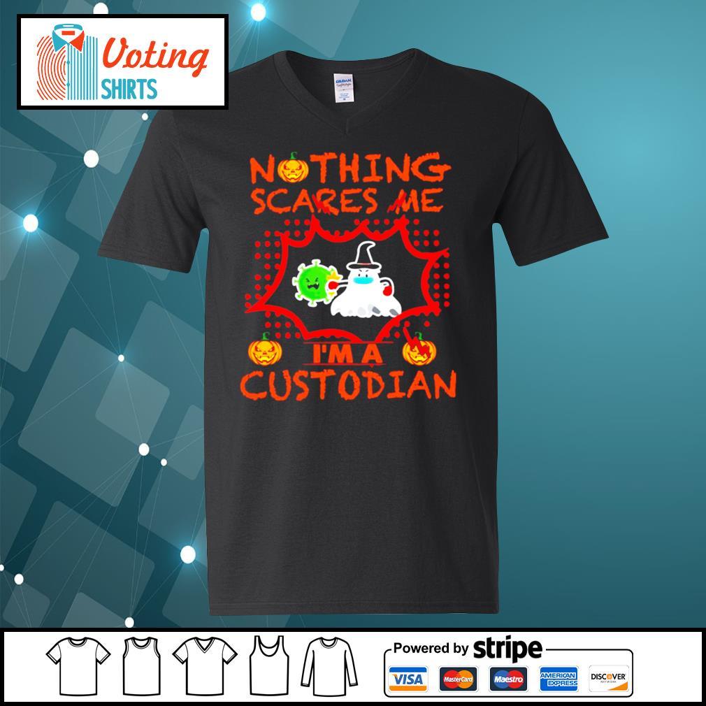 Halloween nothing scares me I'm a Custodian s v-neck-t-shirt