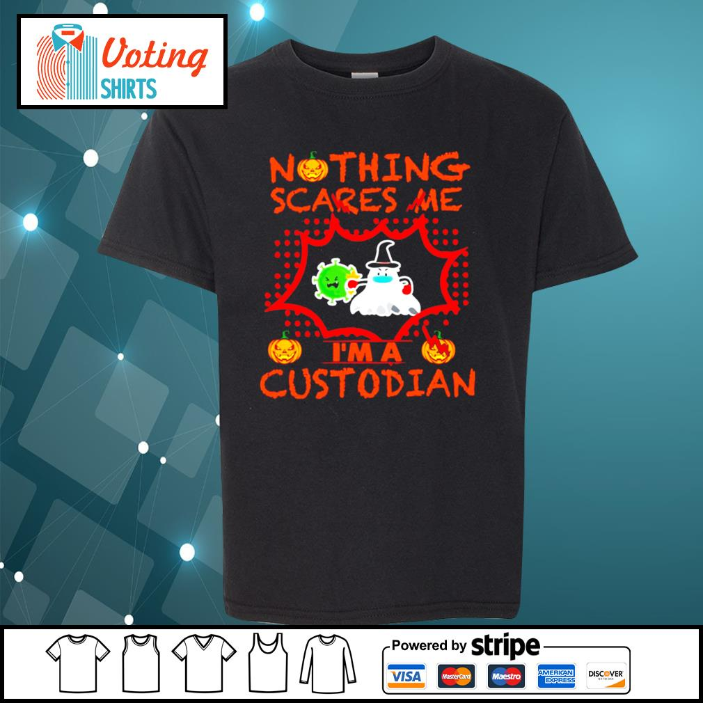 Halloween nothing scares me I'm a Custodian s youth-tee