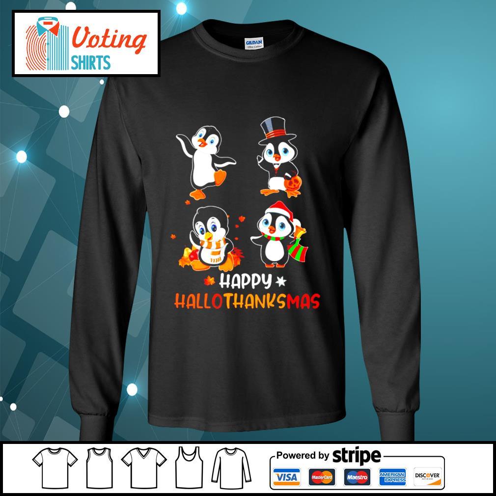 Halloween penguins Happy Hallothanksmas s longsleeve-tee