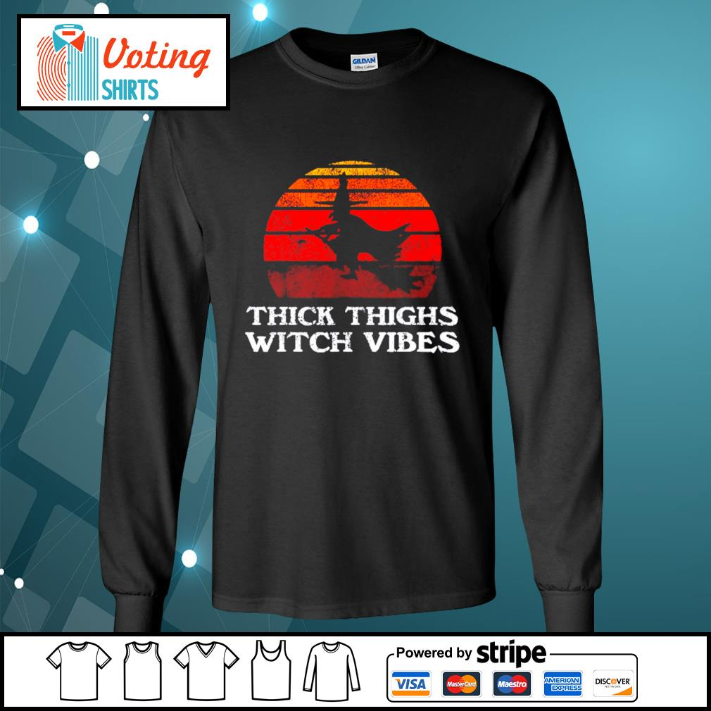 Halloween thick thighs witch vibes vintage s longsleeve-tee