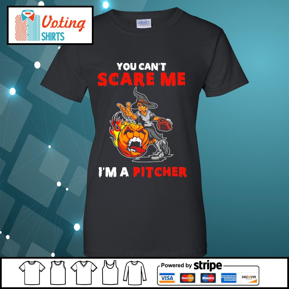 Halloween you can_t scare me I_m a Pitcher s ladies-tee