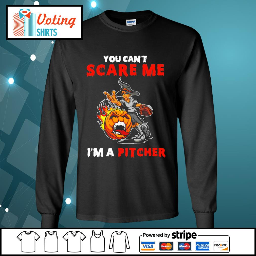 Halloween you can_t scare me I_m a Pitcher s longsleeve-tee