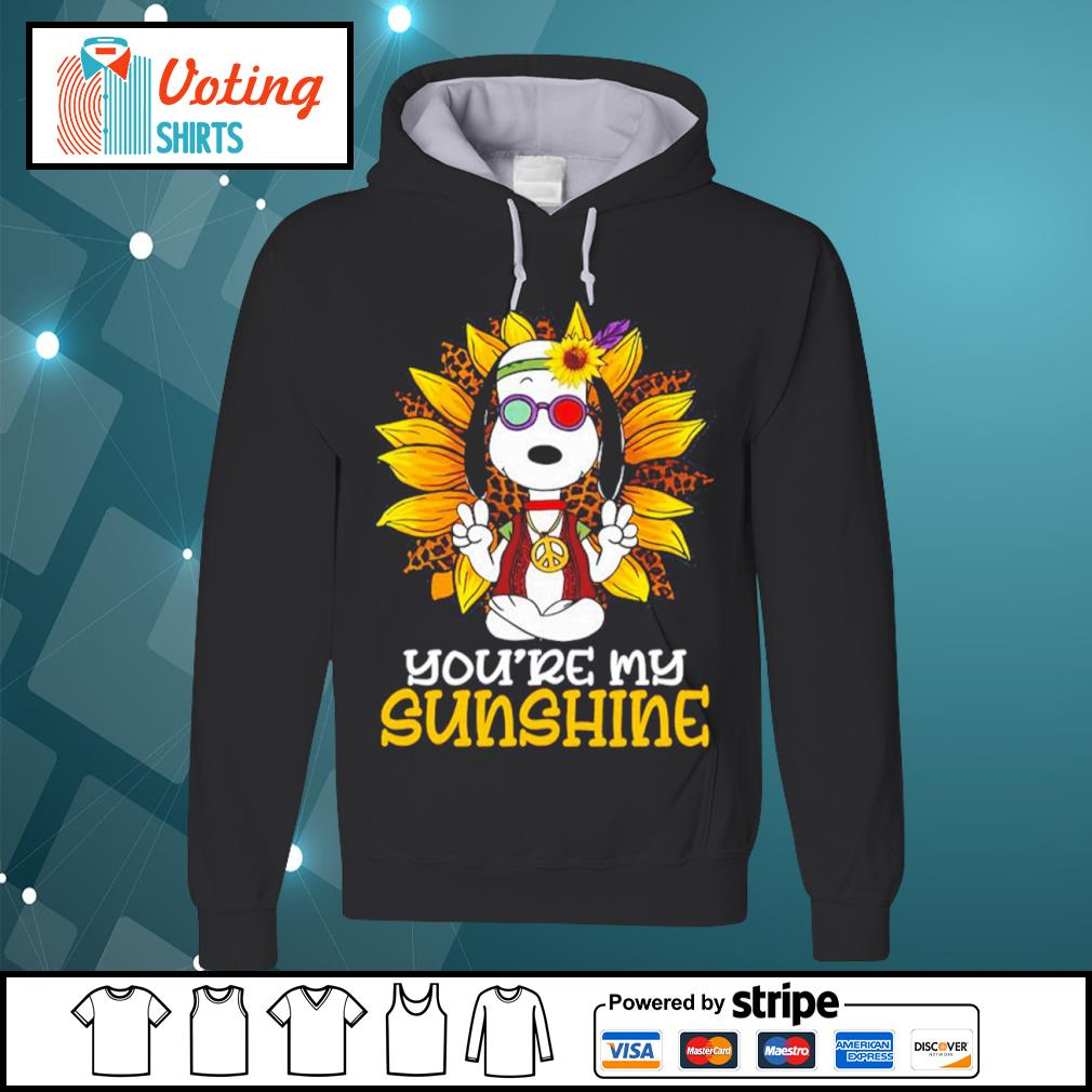 Hippie Snoopy sunflower you're my sunshine s hoodie