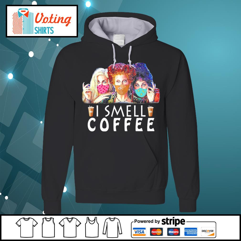Hocus Pocus face mask I smell coffee s hoodie