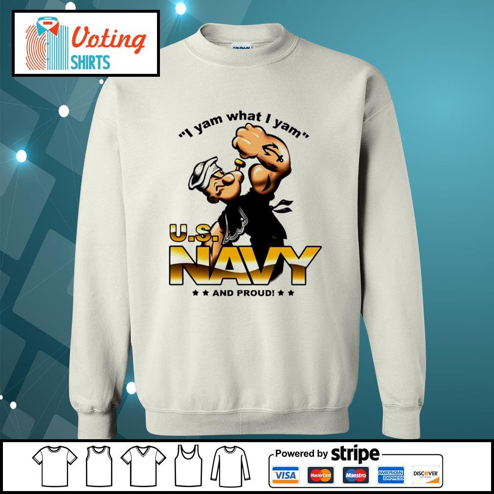 I yam what I yam U.S. Navy and proud s sweater